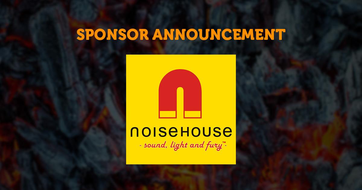 Sponsor Announcement: Noise House