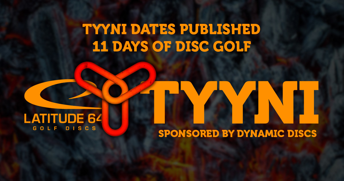 Tyyni 2018 dates confirmed – 11 days of Disc Golf Experience